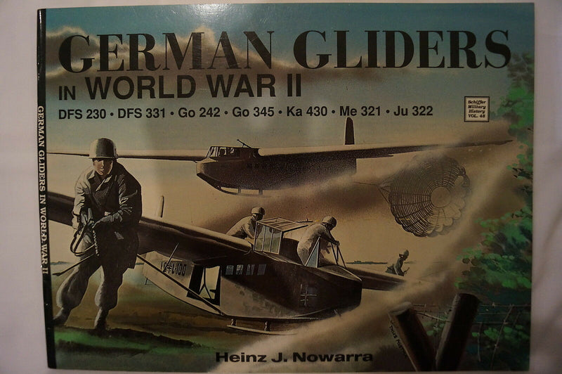WW2 German Luftwaffe Gliders DFS230 Go242 Ka430 Me321 Ju322 Reference Book
