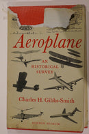 The Aeroplane an Historical Survey Reference Book