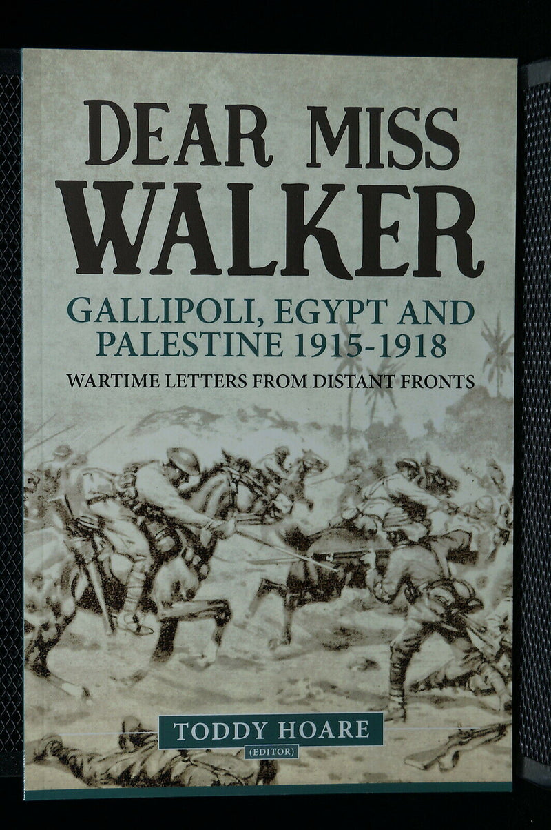WW1 British Dear Miss Walker Gallipoli, Egypt And Palestine Reference Book