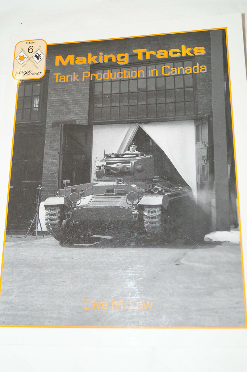 WW2 Canadian Armour Making Tracks Tank Production Canada Reference Book