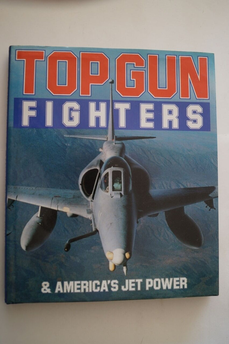 US Topgun Fighters & America's Jet Power Reference Book