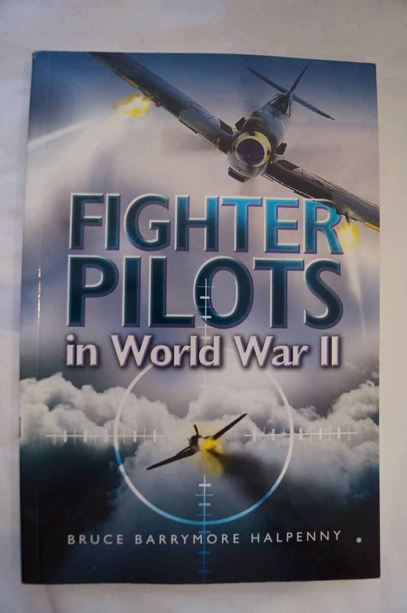 WW2 Fighter Pilots in World War II Reference Book