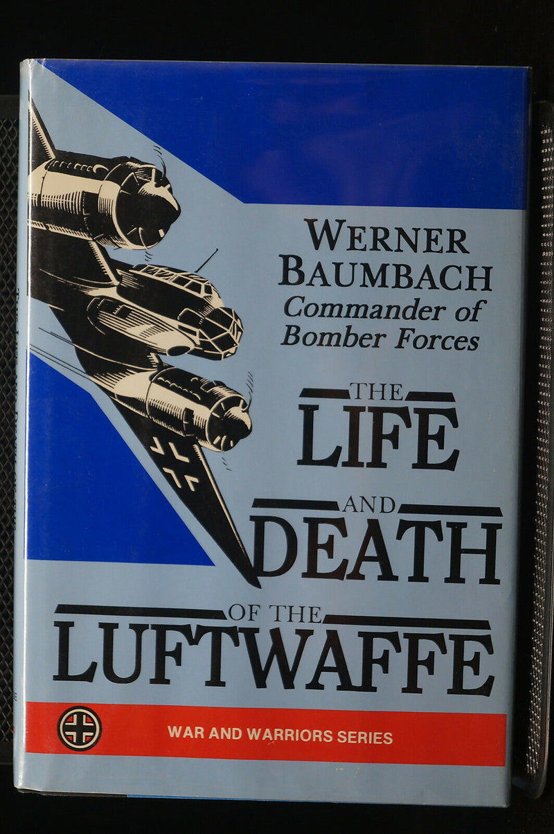 WW2 German The Life And Death Of The Luftwaffe Reference Book
