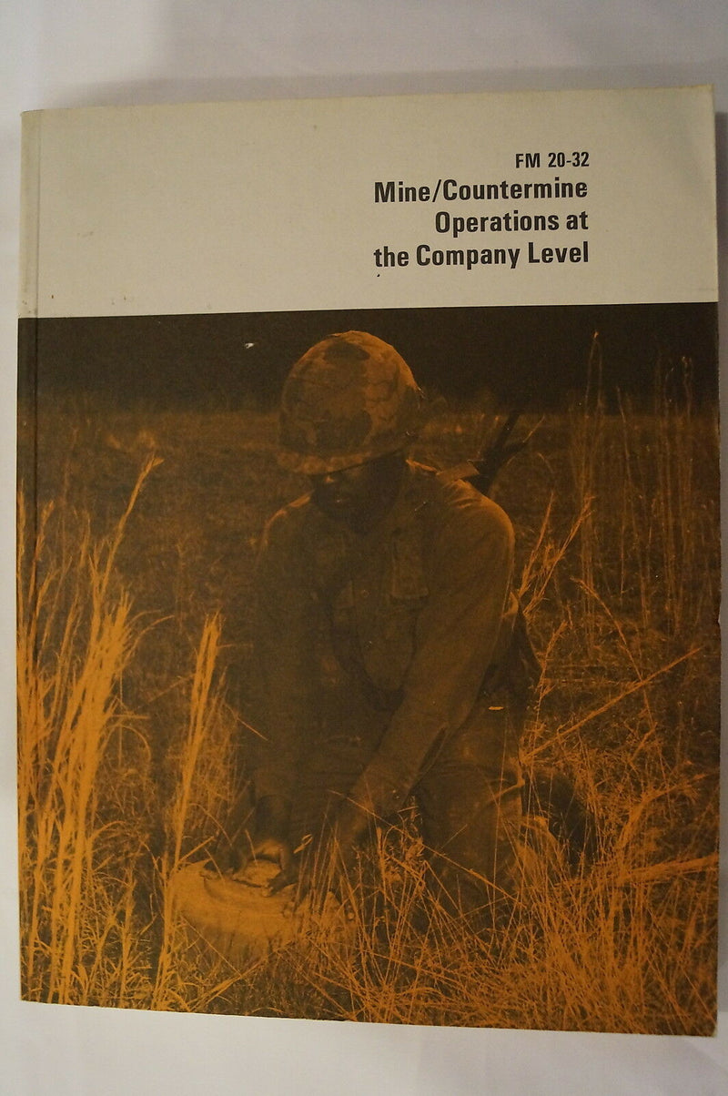 US Army Mine Countermine Operations Company Level FM 20-32 Reference Book