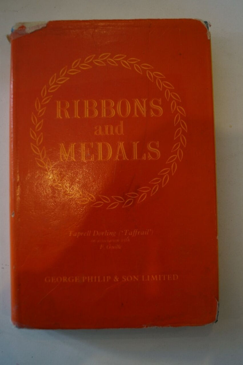Ribbons & Medals Naval Military Air Force & Civil Reference Book