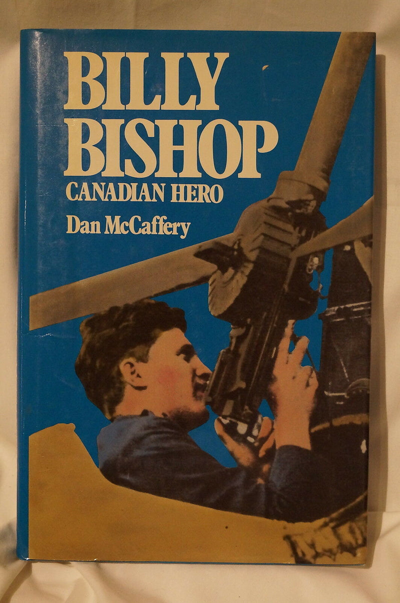 WW1 Canada CEF Billy Bishop Canadian Hero Reference Book