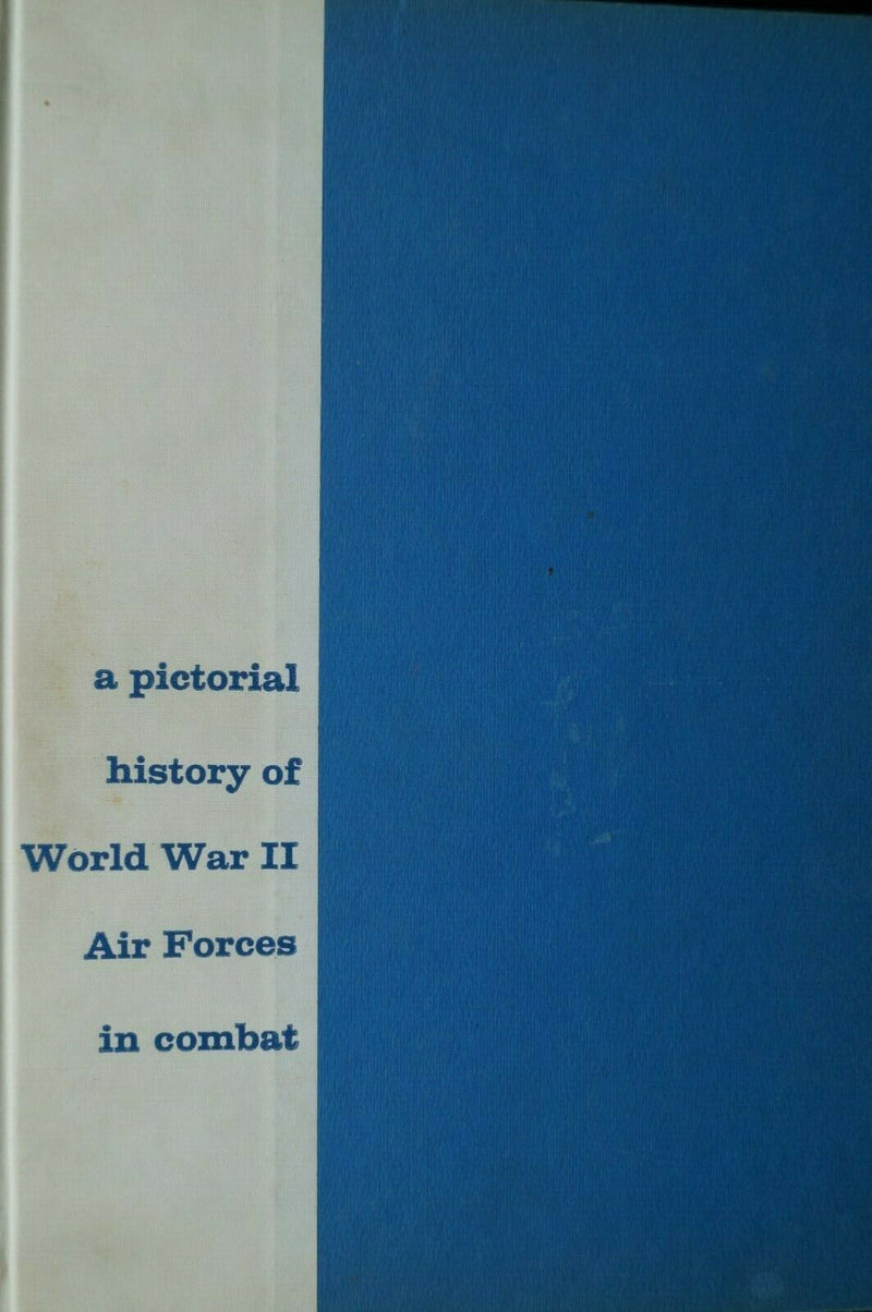 WW2 Aircraft A Pictorial History Of WW2 Air Forces In Combat Reference Book