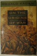 On The Origins Of War Greatest Destructive Wars WW1 WW2 Reference Book