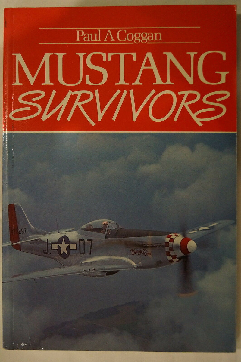 US USAF USAAF American Aviation Mustang Survivors Aircraft Reference Book