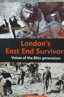 WW2 Britain Londons East End Survivors Reference Book
