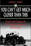 WW2 US Army You Can't Get Much Closer Than This 317th IR 80th ID Reference Book