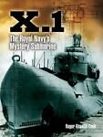 X. 1 : The Royal Navy's Mystery Submarine Reference Book