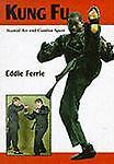 Kung Fu : Martial Art and Combat Sport Reference Book