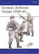 German Airborne Troops 1939-45 Men At Arms 139 Osprey Reference Book