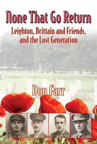 WW1 British None that Go Return Leighton, Britain Lost Generation Reference Book