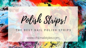 The Best Nail Polish Strips