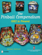 Load image into Gallery viewer, The Pinball Compendium - 1982 to Present