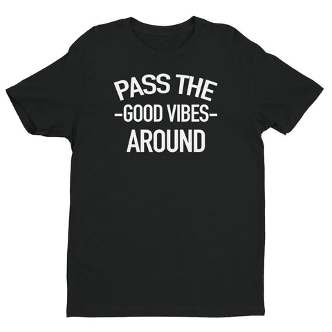 'Pass the Good Vibes Around' Short sleeve men's t-shirt