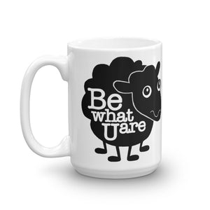 Be what you are - Inspirational Mug