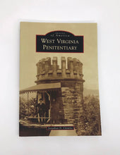 Load image into Gallery viewer, WV Penitentiary Book