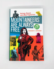 Load image into Gallery viewer, Mountaineers Are Always Free Book