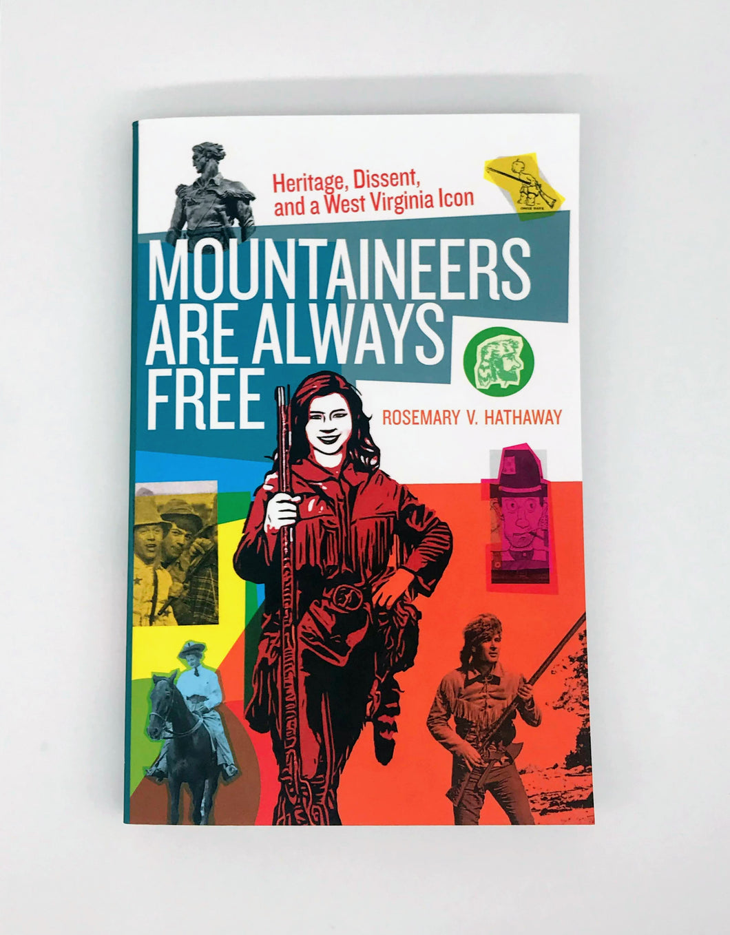 Mountaineers Are Always Free Book