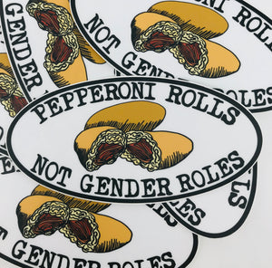 Pepperoni Rolls Not Gender Roles Sticker