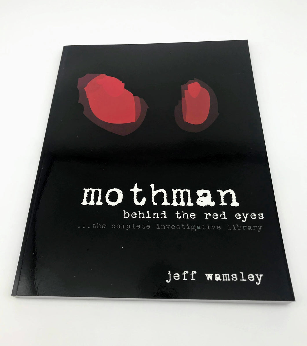 Mothman: Behind the Red Eyes Book