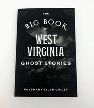 Load image into Gallery viewer, The Big Book of West Virginia Ghosts