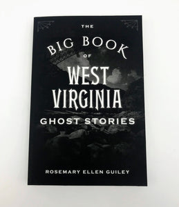 The Big Book of West Virginia Ghosts