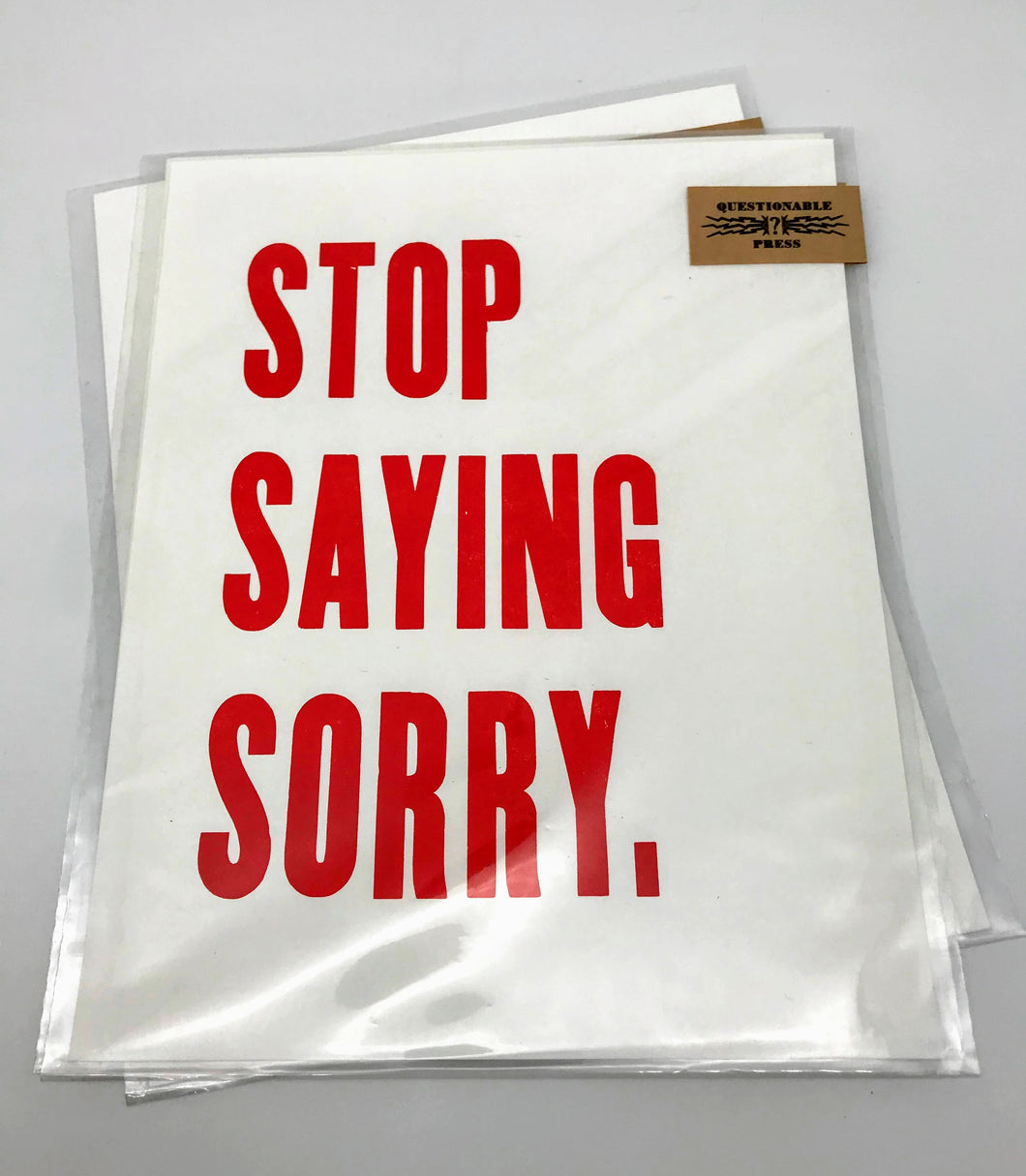 Stop Saying Sorry Mini Poster Print