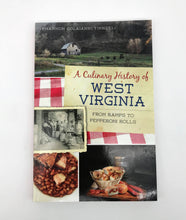 Load image into Gallery viewer, Culinary History of West Virginia Book