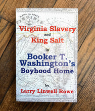 Load image into Gallery viewer, Virginia Slavery and King Salt Book