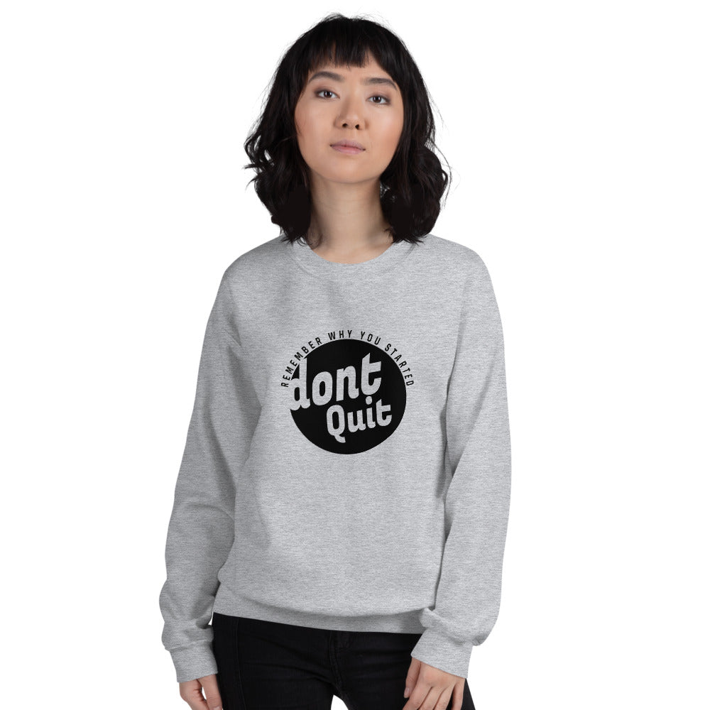 Don't Quit - Gym Workout Sweatshirt