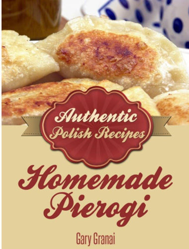 PolandsBest Homemade Pierogi Cookbook