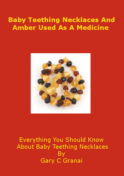 Baby Teething Necklaces And Amber Used As A Medicine