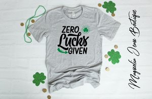 Zero Lucks Given St. Patrick's Day Graphic Tee