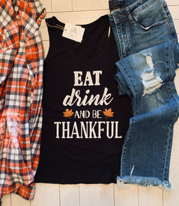 Eat Drink And Be Thankful Tank