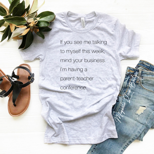 Parent Teacher Conference Graphic Tee