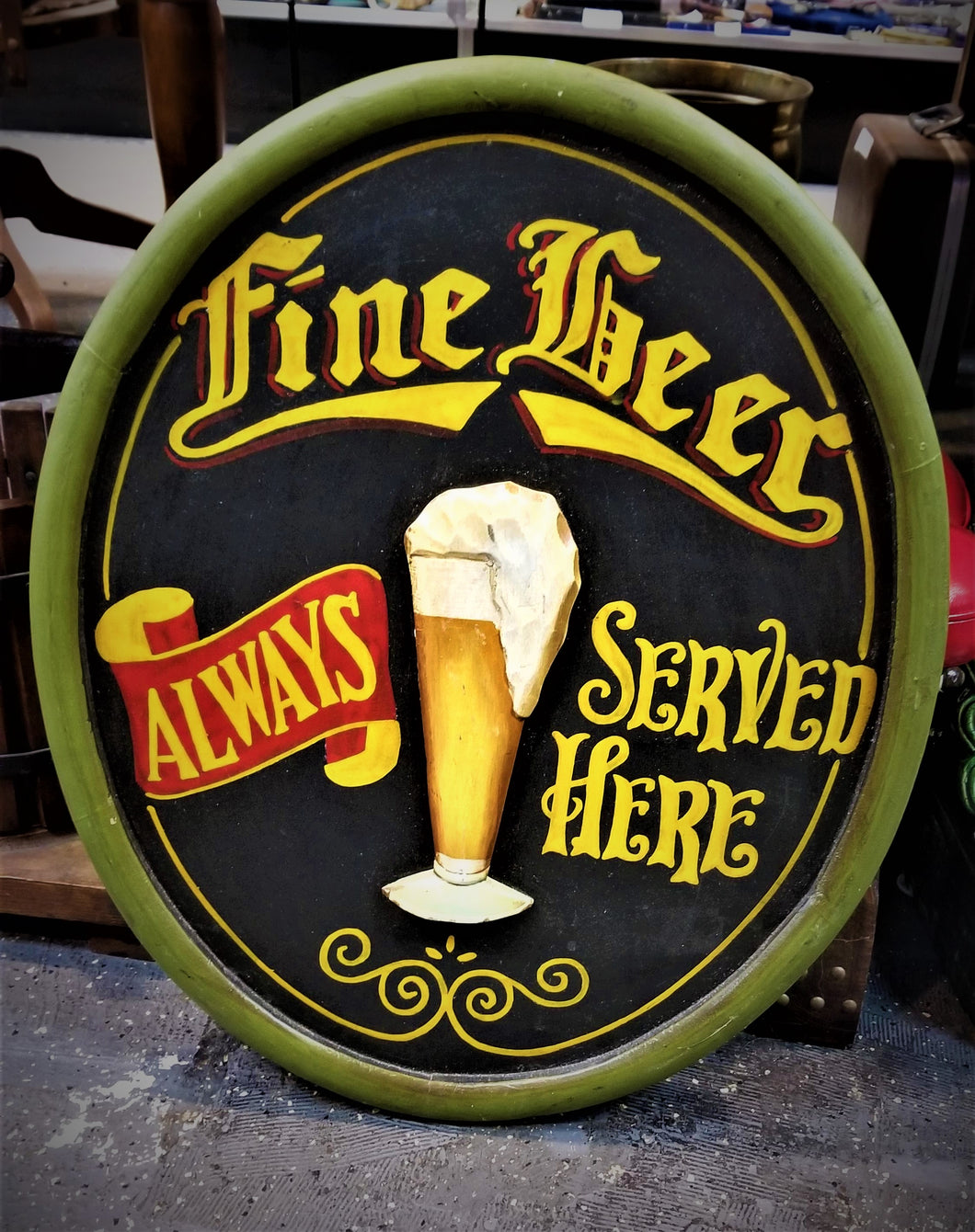 Fine Beer Always Served Here Relief Painted Sign