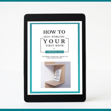 Load image into Gallery viewer, 'How To Self-Publish Your First Book' eBook