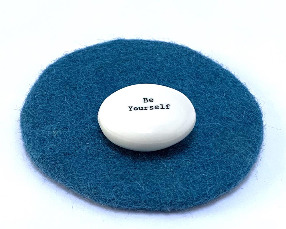 Porcelain Pebble Be Yourself