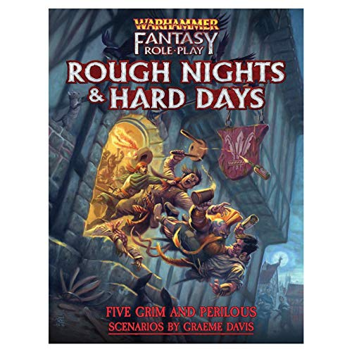 Warhammer Fantasy Roleplay Rough Nights & Hard Days (Hardcover)