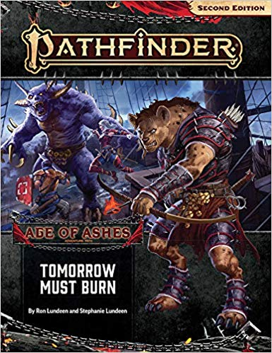 Pathfinder 2nd Edition Adventure Path: Tomorrow Must Burn (Age of Ashes 3 of 6)