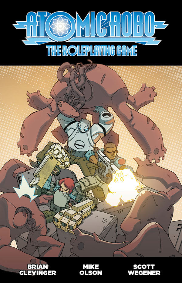 Atomic Robo: The Roleplaying Game (Paperback)