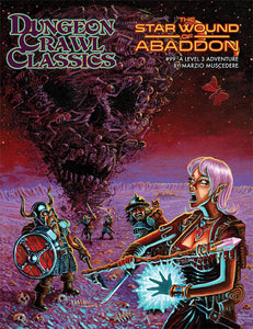 Dungeon Crawl Classics #99: The Star Wound of Abaddon (Softcover)