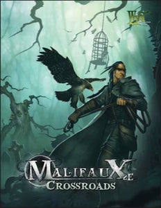 Malifaux 2nd Edition: Crossroads (Paperback)