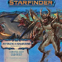 STARFINDER RPG: ADVENTURE PATH - HIVE OF MINDS (ATTACK OF THE SWARM 5 OF 6) (Softcover)