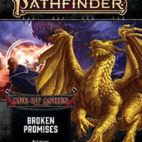 Pathfinder Second Edition Adventure Path #150: Broken Promises (Age of Ashes 6 of 6) (Softcover)