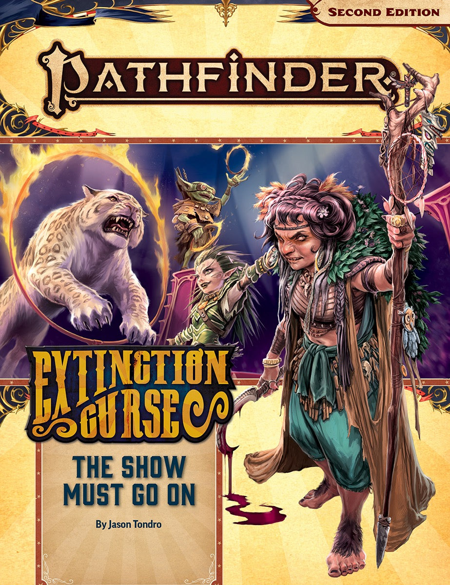 Pathfinder Second Edition Adventure Path #151: The Show Must Go On (Extinction Curse 1 of 6) (Softcover)